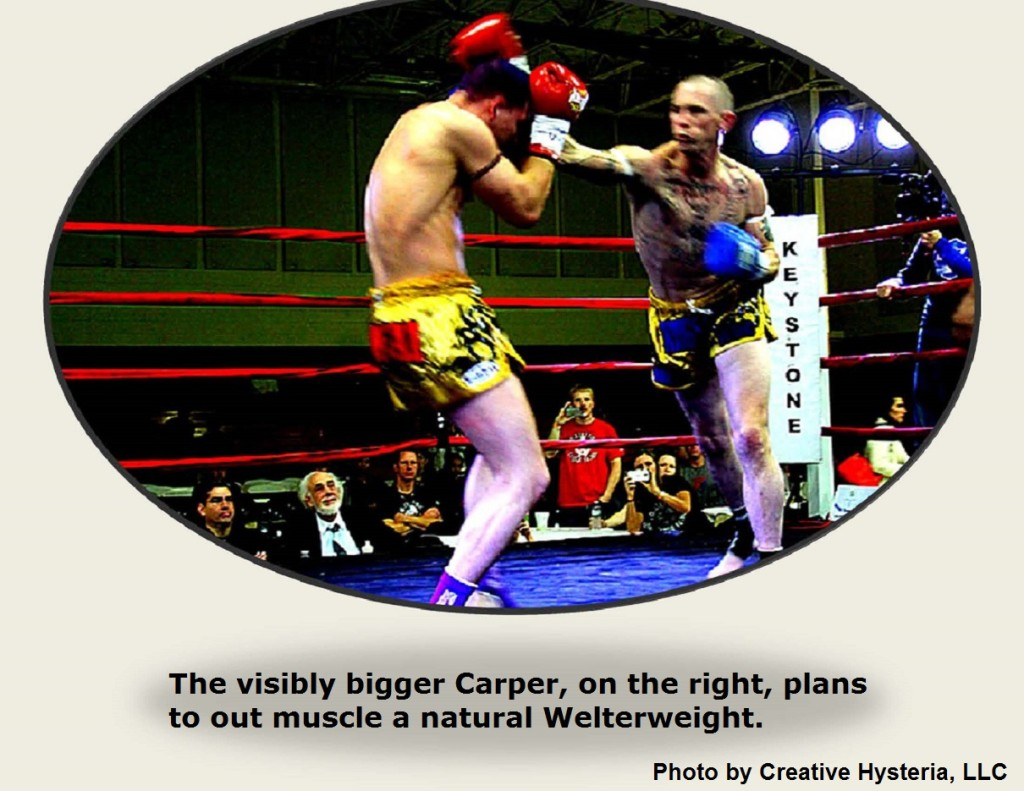 Carper plans to out muscle a natural Welterweight