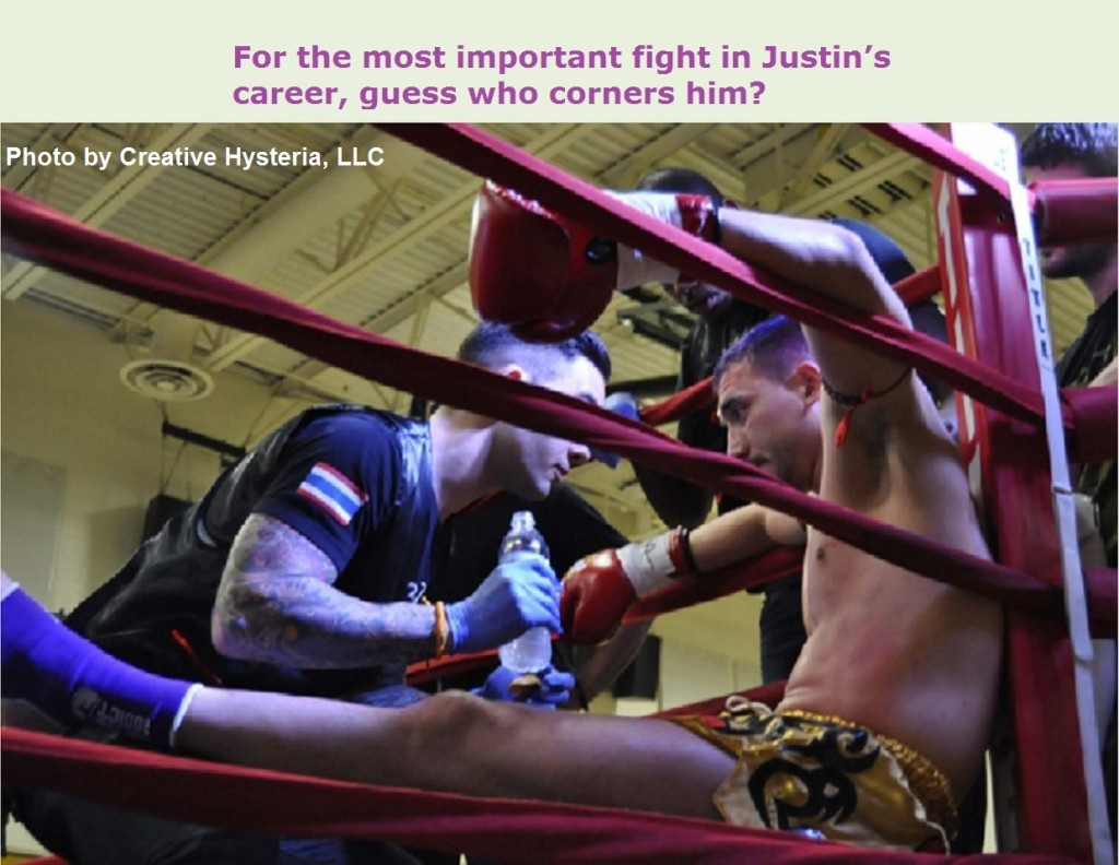 For the most important fight in Justin's career, guess who corners him