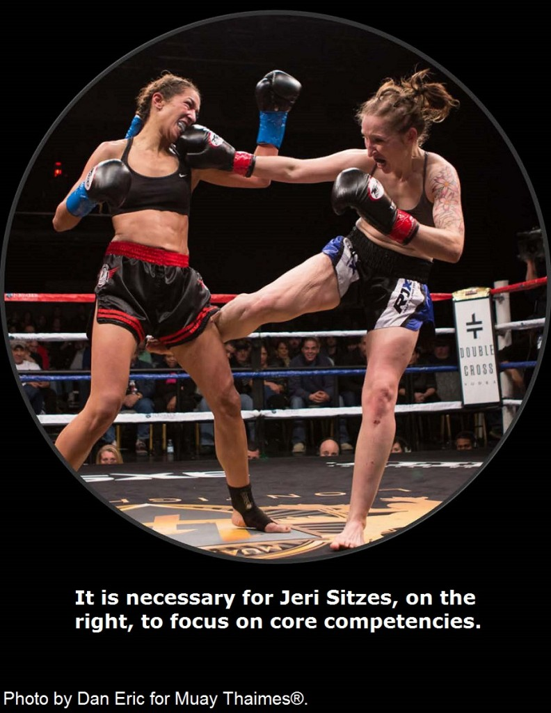 It is necessary for Jeri Sitzes to focus on core competencies