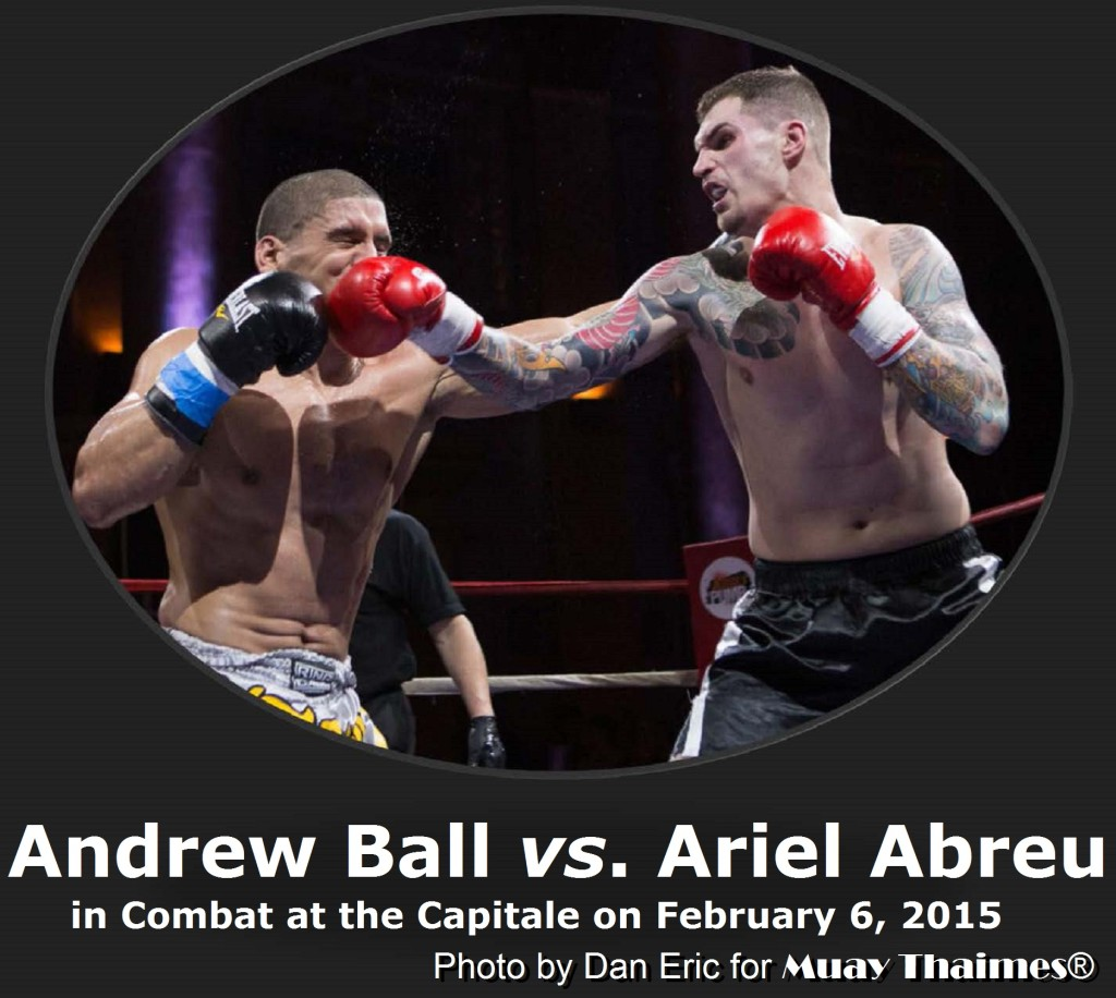 Andrew Ball vs. Ariel Abreu